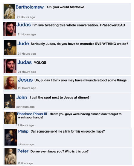 if jesus and the disciples had technology dust off the bible
