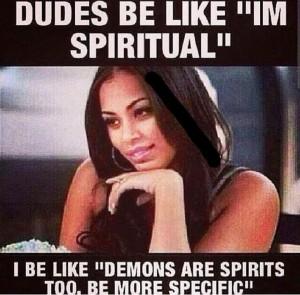 I am spiritual