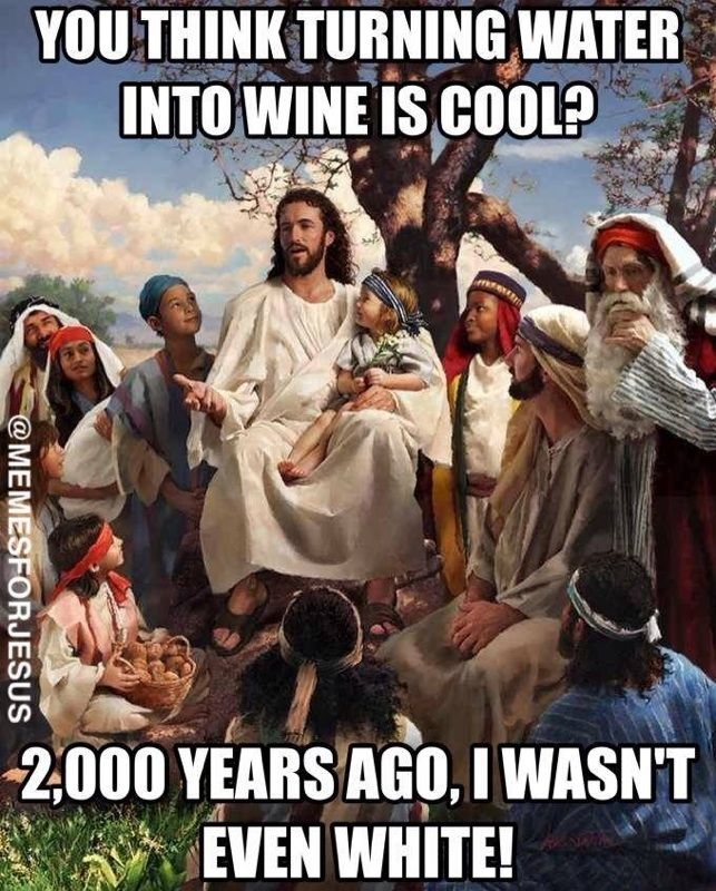 Story time white jesus wine christian meme