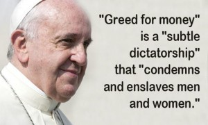 pope francis on greed