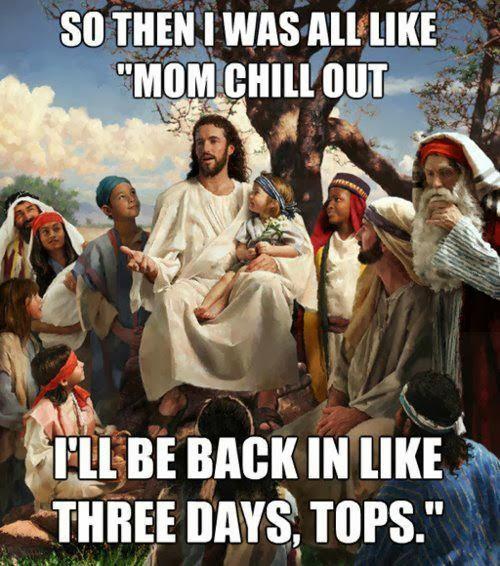 story time jesus back in 3 days