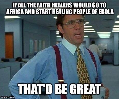 faith healer meme