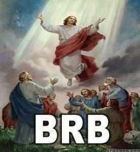 Jesus meme BRB