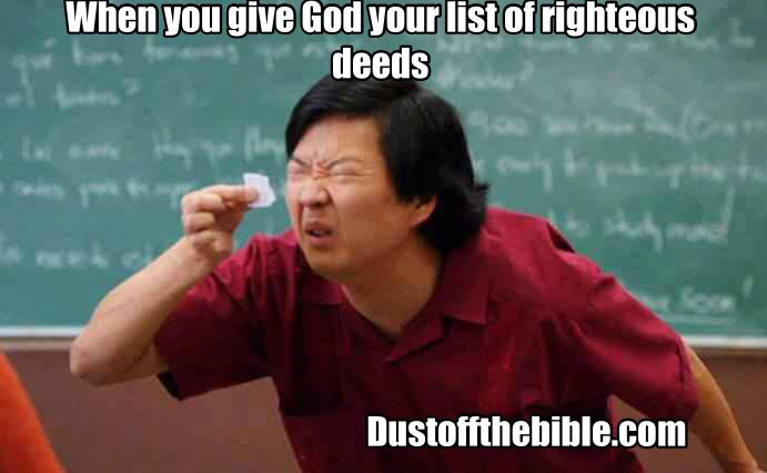 Christian meme righteous deeds