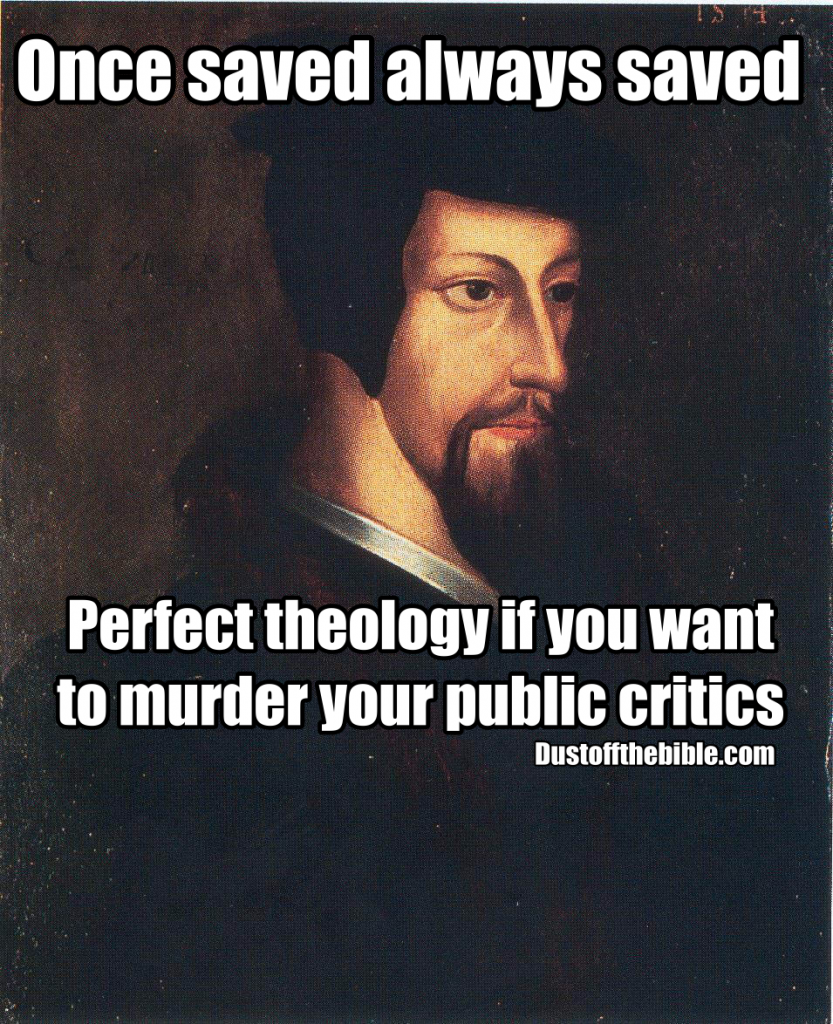 John calvin salvation meme
