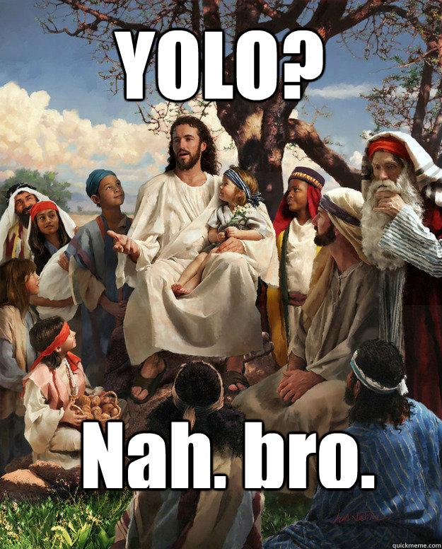 Story time jesus yolo