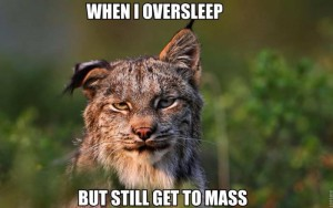over slept for mass - catholic memes