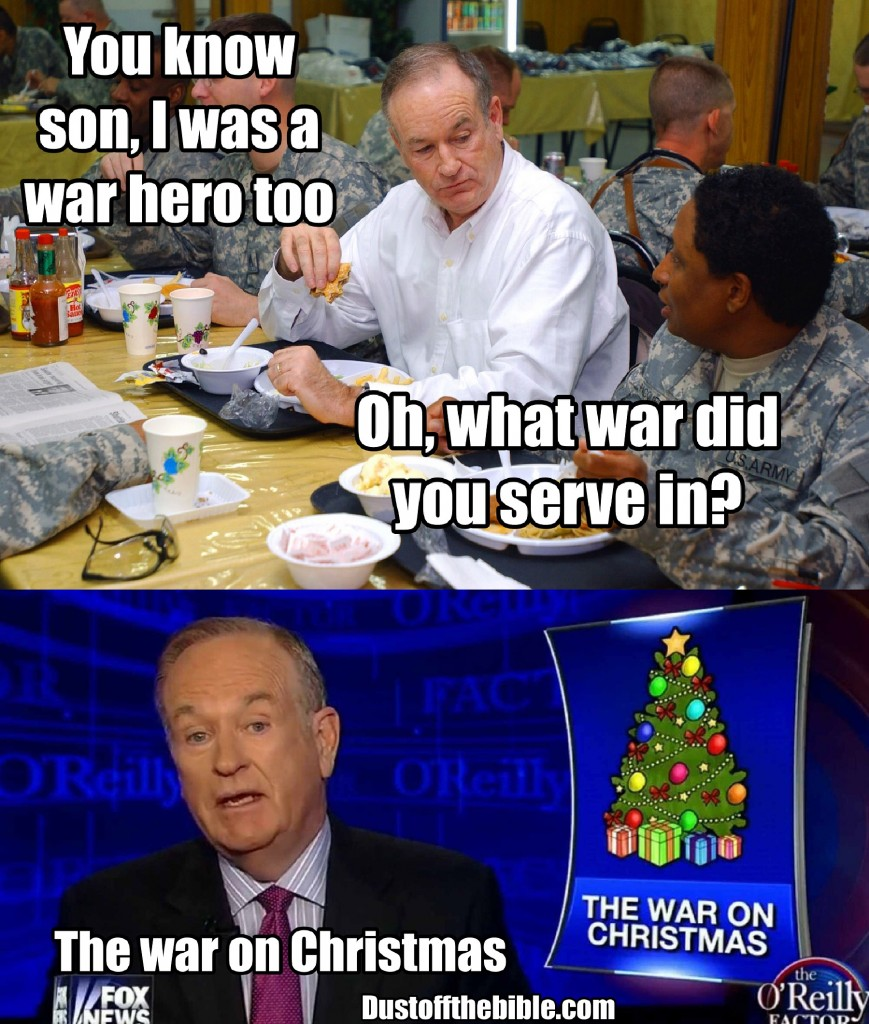Bill oreilly war here meme