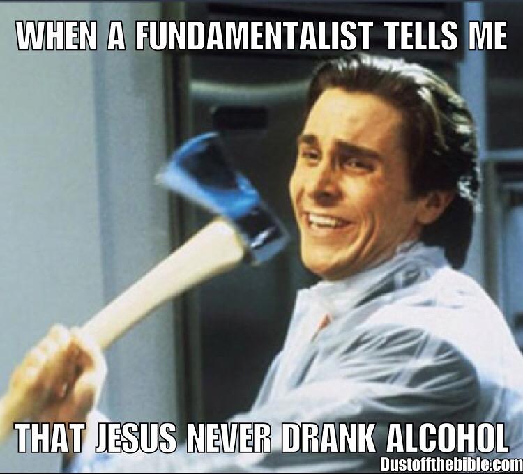 Jesus drank alcohol meme