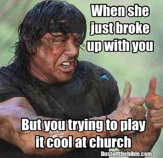 Just broke up christian meme