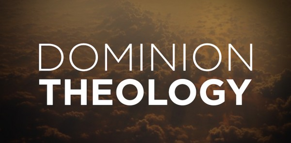 dominion theology