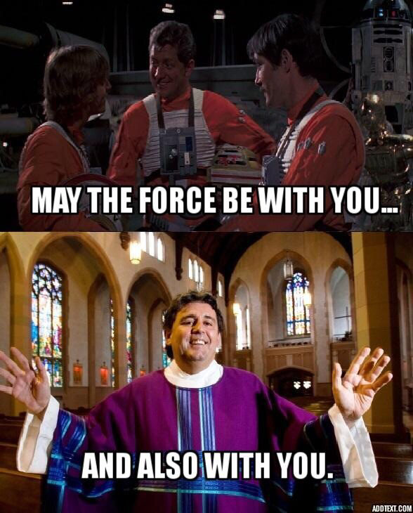 may the force be with you catholic meme
