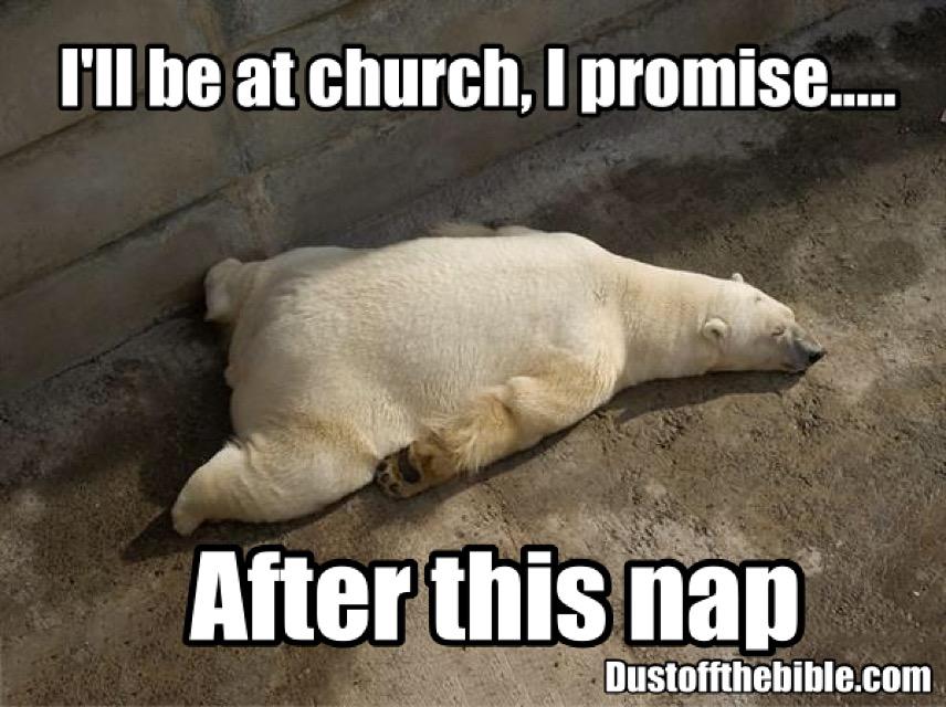 too tired for church christian meme