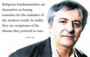 Fundamentalism Quotes John Gray