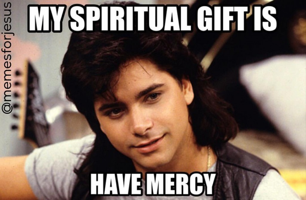 Have Mercy Meme