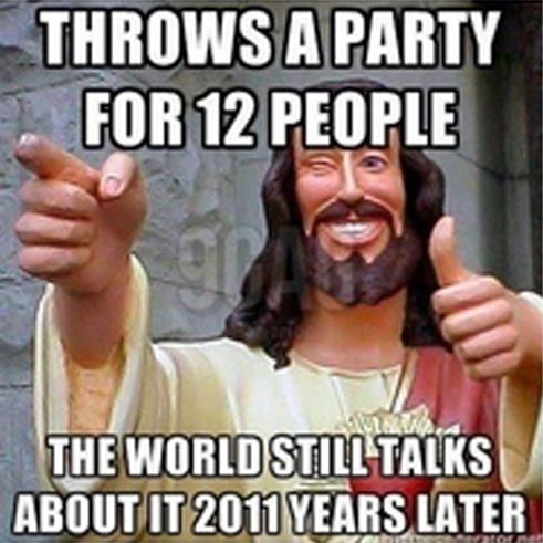 Jesus 12 People Party Meme
