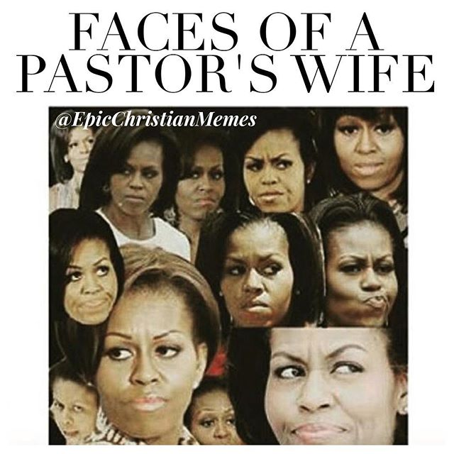 Pastors Wife Christian Meme
