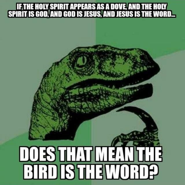 Bird is the word Christian meme