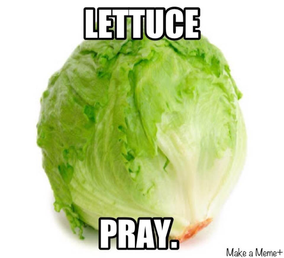 Lettuce pray Christian meme