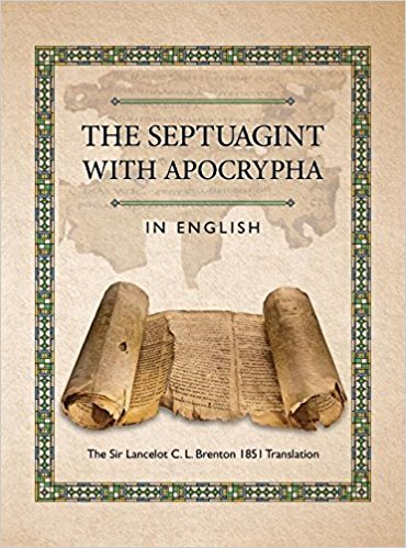 The Septuagint translated by Sir Lancelot C.L. Brenton
