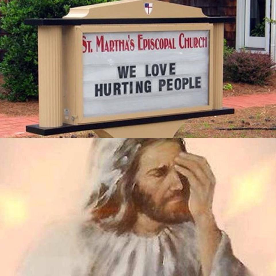 We love hurting people church sign meme