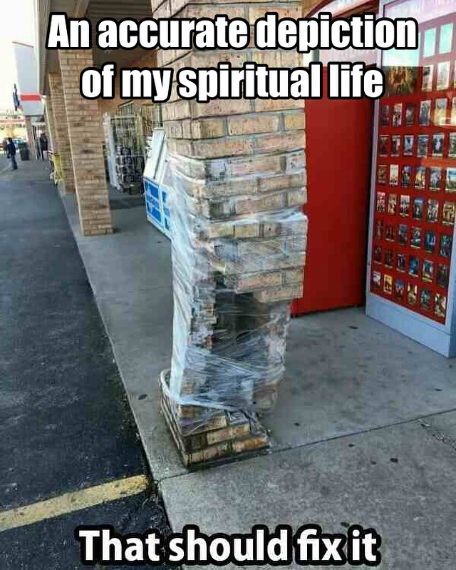 Spiritual Walk Badly Broken Meme