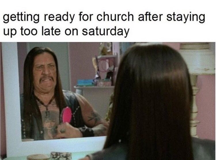 Late Night before Church meme