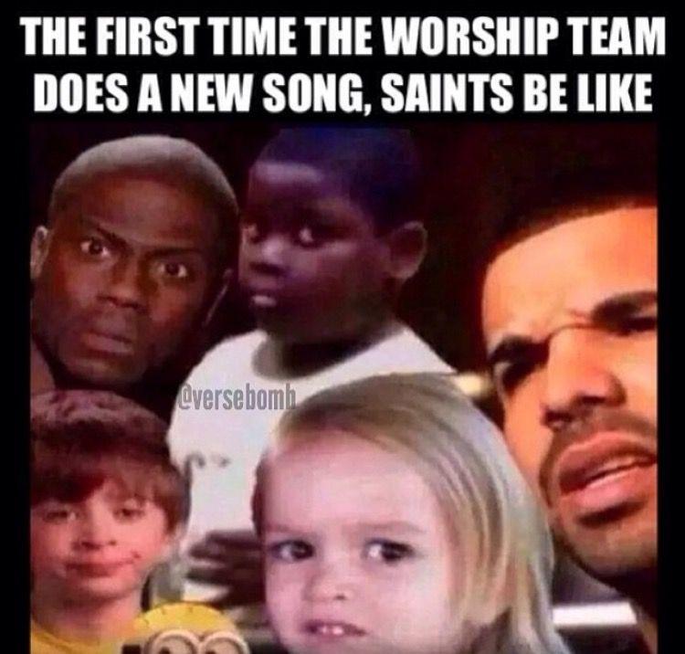New Songs At Church Meme