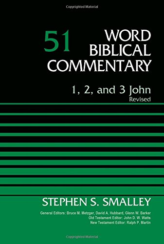 1-2-and-3-John-Volume-51-Revised-Word-Biblical-Commentary-0