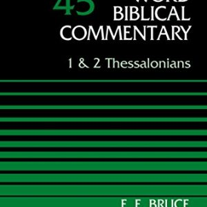 1-and-2-Thessalonians-Volume-45-Word-Biblical-Commentary-0