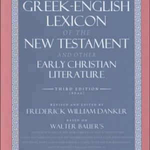 A-Greek-English-Lexicon-of-the-New-Testament-and-Other-Early-Christian-Literature-3rd-Edition-0