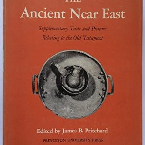 Ancient-Near-Eastern-Texts-Relating-to-the-Old-Testament-with-Supplement-Princeton-Studies-on-the-Near-East-0