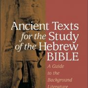 Ancient-Texts-for-the-Study-of-the-Hebrew-Bible-A-Guide-to-the-Background-Literature-0