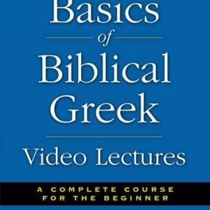 Basics-of-Biblical-Greek-Video-Lectures-A-Complete-Course-for-the-Beginner-0