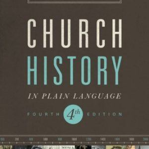 Church-History-in-Plain-Language-Fourth-Edition-0