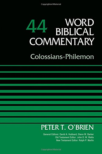 ColossiansPhilemon-Volume-44-Word-Biblical-Commentary-0