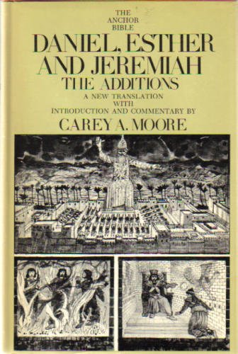 Daniel-Esther-and-Jeremiah-The-Additions-Anchor-Bible-Series-Vol-44-0