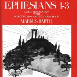 Ephesians-1-3-The-Anchor-Yale-Bible-Commentaries-0