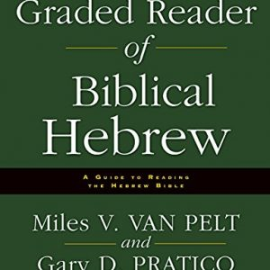 Graded-Reader-of-Biblical-Hebrew-A-Guide-to-Reading-the-Hebrew-Bible-0