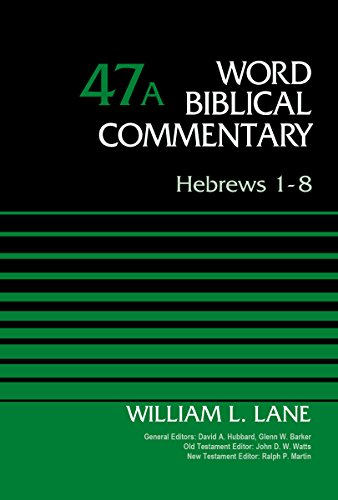 Hebrews-1-8-Volume-47A-Word-Biblical-Commentary-0