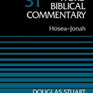Hosea-Jonah-Volume-31-Word-Biblical-Commentary-0
