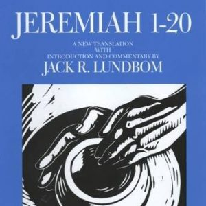 Jeremiah-1-20-The-Anchor-Yale-Bible-Commentaries-0