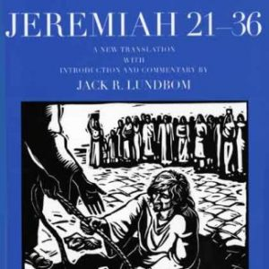 Jeremiah-21-36-The-Anchor-Yale-Bible-Commentaries-0