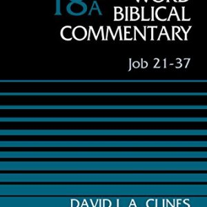 Job-21-37-Volume-18A-Word-Biblical-Commentary-0