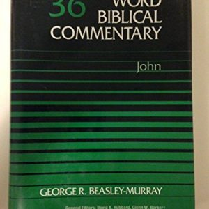 John-Word-Biblical-Commentary-Vol-36-0