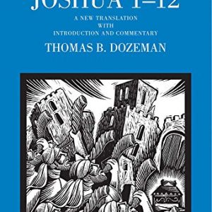 Joshua-1-12-A-New-Translation-with-Introduction-and-Commentary-The-Anchor-Yale-Bible-Commentaries-0