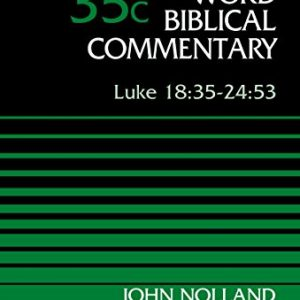 Luke-1835-2453-Volume-35C-Word-Biblical-Commentary-0
