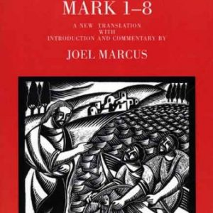 Mark-1-8-The-Anchor-Yale-Bible-Commentaries-0