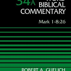 Mark-1-826-Volume-34A-Word-Biblical-Commentary-0