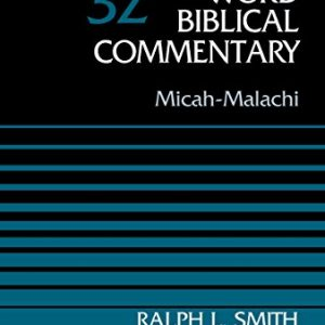 Micah-Malachi-Volume-32-Word-Biblical-Commentary-0